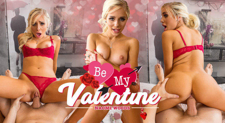 WankzVR - Be My Valentine - Naomi Woods