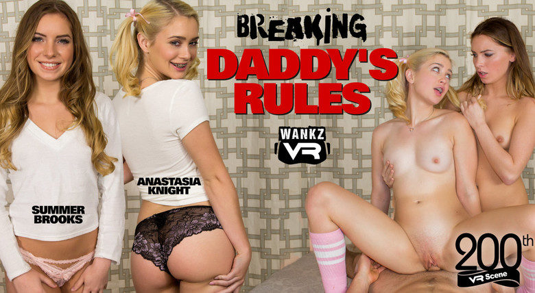 WankzVR - Breaking Daddy's Rules starring Anastasia Knight and Summer Brooks!