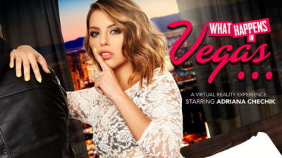 What Happens in Vegas with Adriana Chechik - Naughty America VR - Free Preview