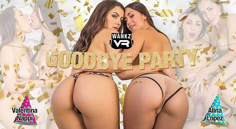 WankzVR - Goodbye Party ft Alina Lopez & Valentina Nappi - Free Preview