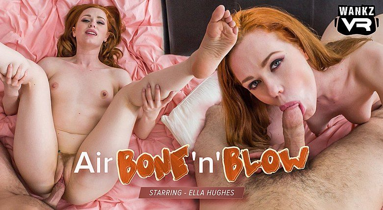 WankzVR - Air Bone'n'Blow ft Ella Hughes - Free Preview