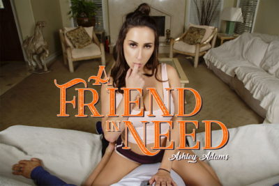 A Friend In Need - Ashley Adams - BadoinkVR - Free Preview