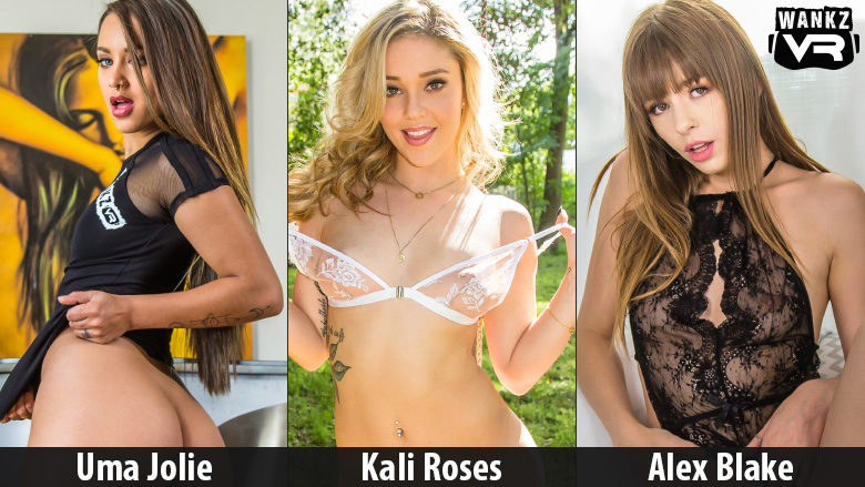 WankzVR contract models Kali Roses, Uma Jolie and Alex Blake!