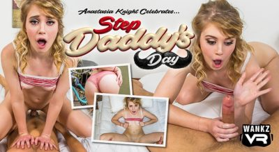 Step Daddy's Day ft Anastasia Knight - WankzVR Free Preview